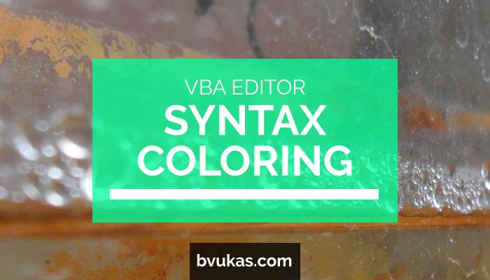 How to enable syntax highlighting in VBA Editor – Bernard Vukas