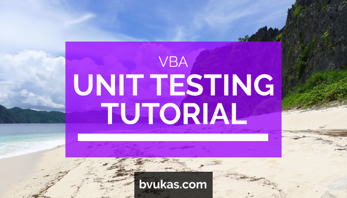 Learn Excel VBA Unit Testing – Bernard Vukas - Office 365 software