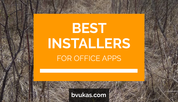 Featured: Best Installers for Office Apps and Macros